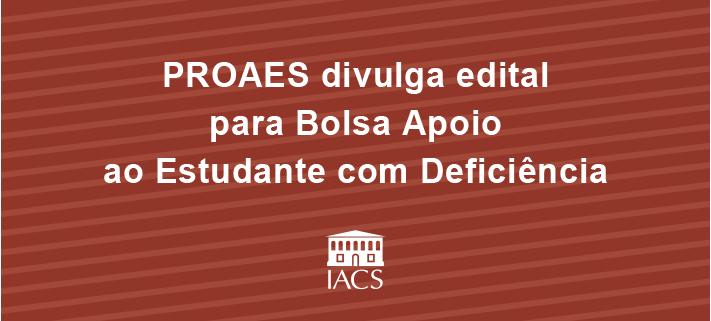 Banner_Bolsas-PROAES-Alunos-Deficiencia